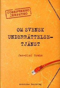 Skopia.it Om svensk underrättelsetjänst Image