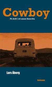 Skopia.it Cowboy : på drift i ett annat Amerika Image