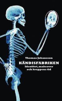 Radiodeltauno.it Kändisfabriken : identitet, makover och kroppens tid Image