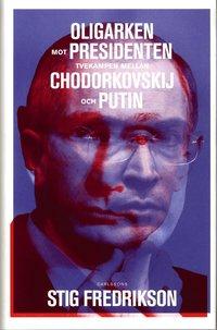 Radiodeltauno.it Oligarken mot presidenten : tvekampen mellan Chodorkovskij och Putin Image