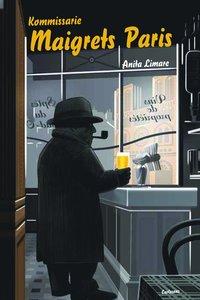 Skopia.it Kommissarie Maigrets Paris : om Paris i Georges Simenons romaner Image