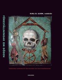 Skopia.it Föreställningar om döden : forskares aspekter på vår existens och dess begränsning Image