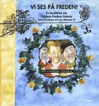 Radiodeltauno.it Vi ses på Freden! : en berättelse om Gyldene Freden Image