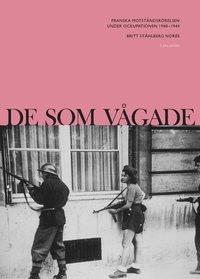 Radiodeltauno.it De som vågade : Franska motståndsrörelsen under ockupationen 1940-1944 Image