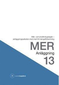 Rsfoodservice.se MER Anläggning 13. Mät- och ersättningsregler - anläggningsarbeten med mall till mängdförteckning Image