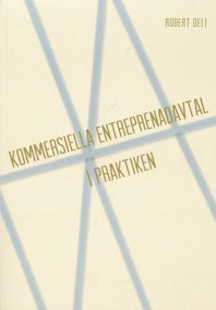 Kommersiella entreprenadavtal i praktiken