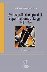 Skopia.it Svensk säkerhetspolitik i supermakternas skugga 1945-1991 Image