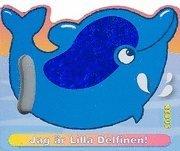 Jag är Lilla Delfinen!