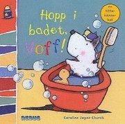 Hopp i badet, Voff!