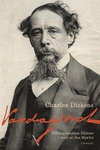 Radiodeltauno.it Vardagsord. Tidningsmannen Dickens i urval av Jan Myrdal Image