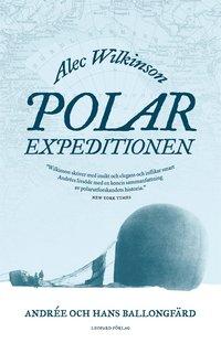 Radiodeltauno.it Polarexpeditionen : Andrée och jakten på Nordpolen Image