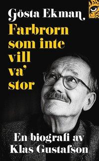 Rsfoodservice.se Gösta Ekman: farbrorn som inte vill va' stor Image