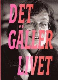 Radiodeltauno.it Det gäller livet : en biografi om Gudrun Schyman Image