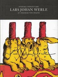 Tortedellemiebrame.it Svenska tonsättare : Lars Johan Werle Image