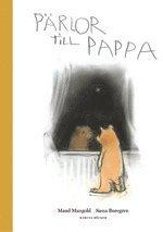 Pärlor till Pappa / Maud Mangold; Sassa Buregren