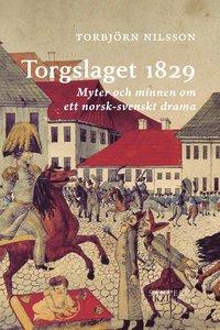 Radiodeltauno.it Torgslaget 1829 : myter och minnen om ett norsk-svenskt drama Image
