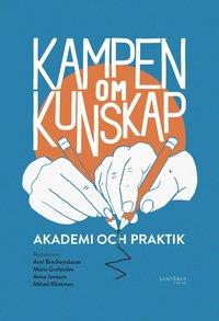 Skopia.it Kampen om kunskap: Akademi och praktik Image