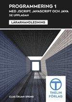 Tortedellemiebrame.it Programmering 1 med JScript,JavaScript och Java - Lärarhandledning Image