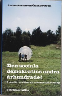 Radiodeltauno.it Den sociala demokratins andra århundrade? : pusselbitar till en ny reformistisk strategi Image