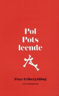 Skopia.it Pol Pots leende : om en svensk resa genom röda khmerernas Kambodja Image