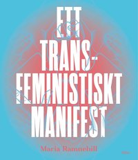 Ett transfeministiskt manifest