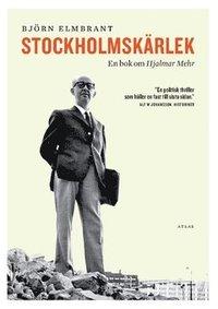 Skopia.it Stockholmskärlek : en bok om Hjalmar Mehr Image