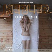Eldvittnet av Lars Kepler (CD bok)