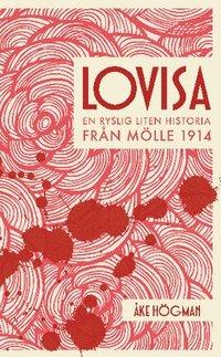 Radiodeltauno.it Lovisa : en ryslig liten historia från Mölle 1914 Image