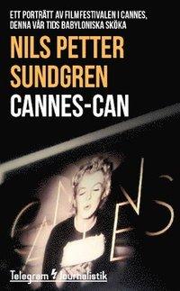 Skopia.it Cannes-can : ett porträtt av filmfestivalen i Cannes, denna vår tids babyloniska sköka Image