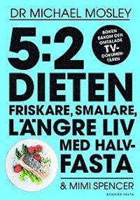 Rsfoodservice.se 5:2 dieten : friskare, smalare, längre liv med halvfasta Image