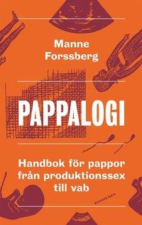 Skopia.it Pappalogi : handbok för pappor från produktionssex till vab Image