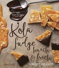 Skopia.it Kola, fudge, knäck och bräck : konditorns hemligheter Image