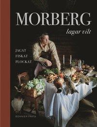 Rsfoodservice.se Morberg lagar vilt : jagat, fiskat, plockat Image