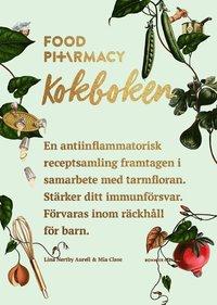 Food Pharmacy : kokboken (inbunden)