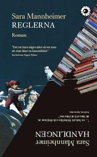 Reglerna / Handlingen : två romaner