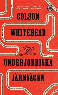 Den underjordiska järnvägen / Colson Whitehead