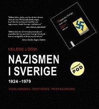 Skopia.it Nazismen i Sverige 1924-1979 : pionjärerna, partierna, propagandan Image