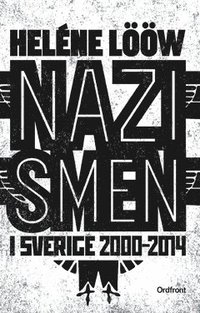 Skopia.it Nazismen i Sverige 2000-2014 Image