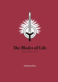 Skopia.it The blades of life : the first step Image