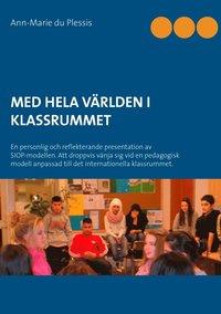 Skopia.it Med hela världen i klassrummet : en personlig och reflekterande presentation Image