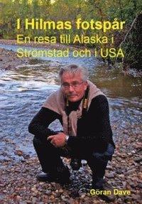 Radiodeltauno.it I Hilmas fotspår : en resa till Alaska och Strömstad och i USA Image