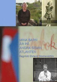 Skopia.it Mina barn är på andra sidan Atlanten : en memoar i dagboksform Image