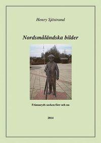 Radiodeltauno.it Nordsmåländska bilder : om Frinnaryds socken förr och nu : kulturhistoriska texter om en socken i Norra Vedbo härad i Småland Image