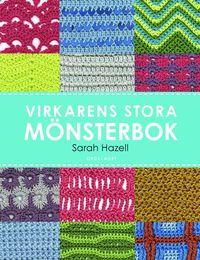 Tortedellemiebrame.it Virkarens stora mönsterbok : 200 användbara mönster med diagram och bilder Image