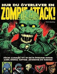 Hur du överlever en zombieattack (häftad)