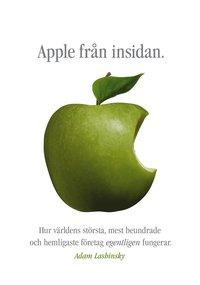 Skopia.it Apple från insidan : hur världens största, mest beundrade och hemligaste företag egentligen fungerar Image