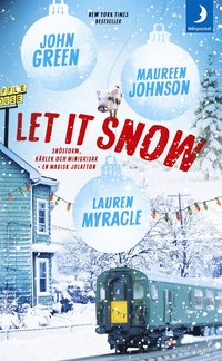 Let it snow : magisk julhelg i tre delar (pocket)