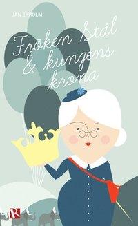 Fröken Stål och kungens krona