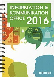 Information och kommunikation 1, Office 2016