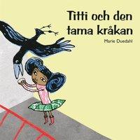 Titti och den tama kråkan